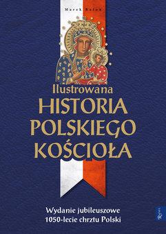 Ilustrowana historia polskiego Kościoła