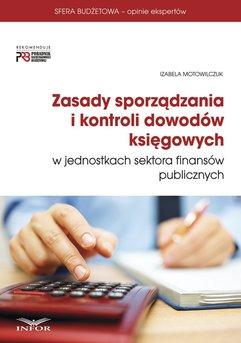 Zasady sporządzania i kontroli dowodów księgowych w jednostkach sektora finansów publicznych