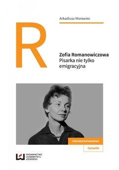 Zofia Romanowiczowa. Pisarka nie tylko emigracyjna
