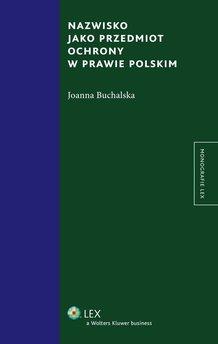 Nazwisko jako przedmiot ochrony w prawie polskim