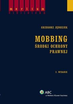Mobbing. Środki ochrony prawnej