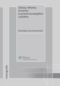 Zakazy reklamy towarów w prawie europejskim i polskim