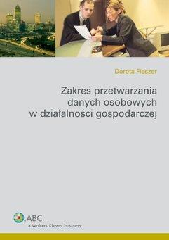 Zakres przetwarzania danych osobowych w działalności gospodarczej