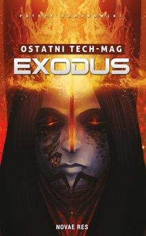 Ostatni TECH-MAG. Exodus