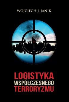 Logistyka współczesnego terroryzmu