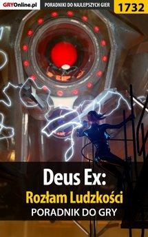 Deus Ex: Rozłam Ludzkości - poradnik do gry