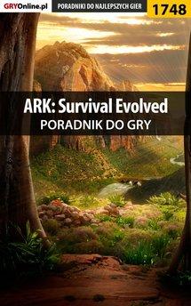ARK: Survival Evolved - poradnik do gry
