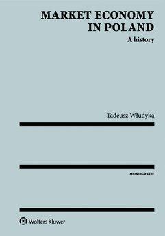 Market economy in Poland. A history