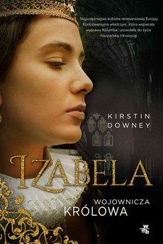Izabela. Wojownicza królowa