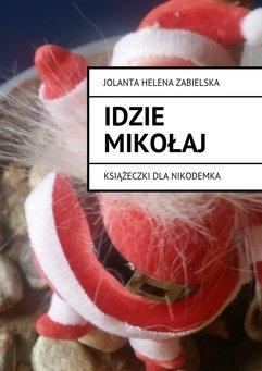 Idzie Mikołaj