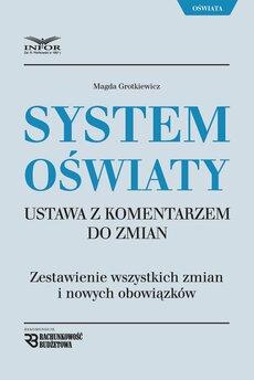 System Oświaty - Ustawa z komentarzem do zmian