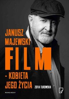 Janusz Majewski – film kobieta jego życia