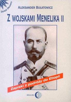 Z wojskami Menelika II. Zapiski z podróży do Etiopii