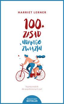 100 zasad udanego związku. 100 zasad udanego związku