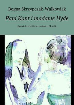 Pani Kant i madame Hyde