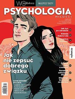 Najlepsze teksty. Psychologia miłości. Wysokie Obcasy. Wydanie Specjalne