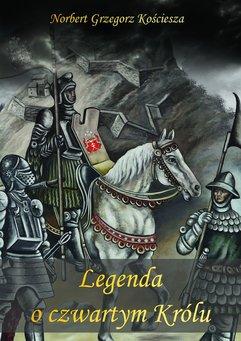Legenda oczwartym Królu
