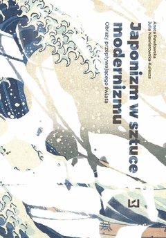 Japonizm w sztuce modernizmu. Obrazy przepływającego świata