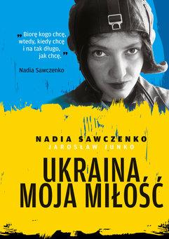Ukraina moja miłość