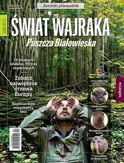 Nauka dla każdego EKSTRA 1/2017 Świat Wajraka. Puszcza Białowieska