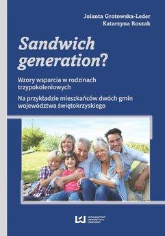 Sandwich generation? Wzory wsparcia w rodzinach trzypokoleniowych. Na przykładzie mieszkańców dwóch gmin województwa świę