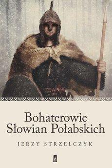 Bohaterowie Słowian Połabskich