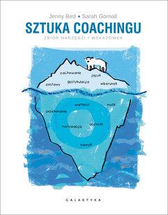 Sztuka coachingu. Zbiór narzędzi i wskazówek