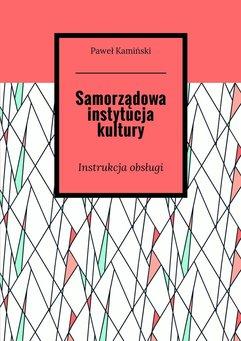 Samorządowa instytucja kultury