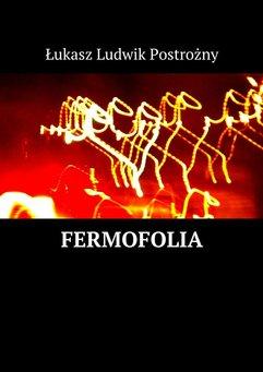 Fermofolia