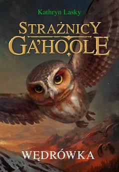 Strażnicy Ga'Hoole (#2). Wędrówka