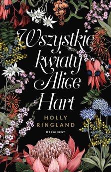 Wszystkie kwiaty Alice Hart