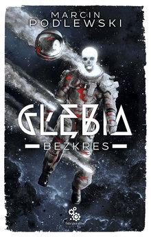 Glebia 4 – Bezkres
