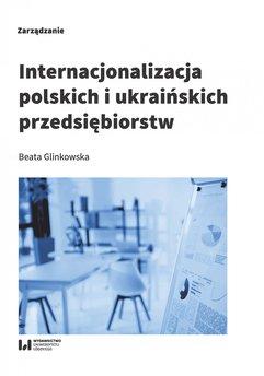 Internacjonalizacja polskich i ukraińskich przedsiębiorstw