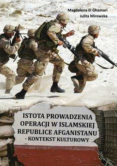 Istota prowadzenia operacji wIslamskiej Republice Afganistanu