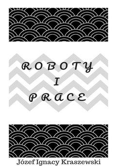 Roboty i prace
