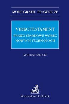 Videotestament. Prawo spadkowe wobec nowych technologii