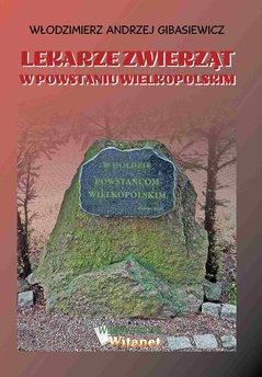 Lekarze zwierząt w Powstaniu Wielkopolskim