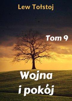 Wojna i pokój. Tom 9
