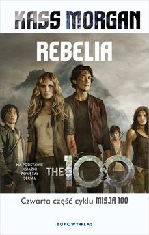 Misja 100 (tom 4). Rebelia