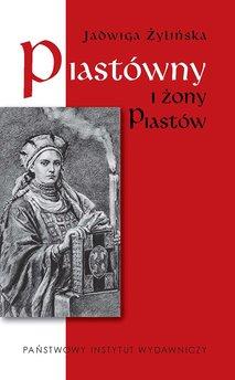 Piastówny i żony Piastów