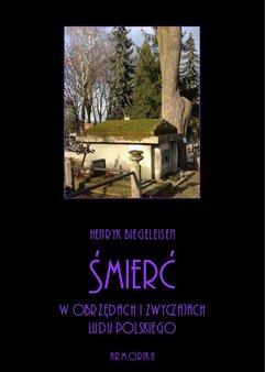Śmierć w obrzędach i zwyczajach ludu polskiego