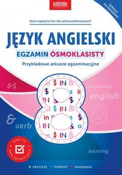 Język angielski. Egzamin ósmoklasisty.