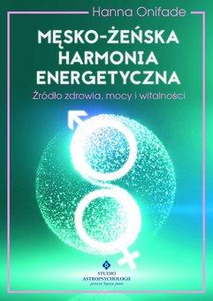 Męsko-żeńska harmonia energetyczna