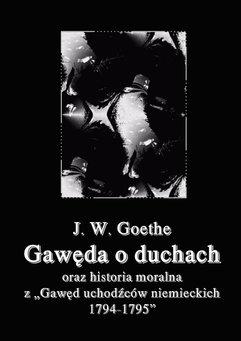 """Gawęda o duchach oraz Historia moralna z """"Gawęd uchodźców niemieckich 1794-1795"""""""