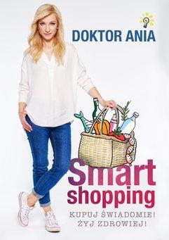 Smart shopping. Kupuj świadomie! Żyj zdrowiej!
