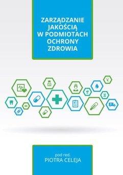 Zarządzanie jakością w podmiotach ochrony zdrowia