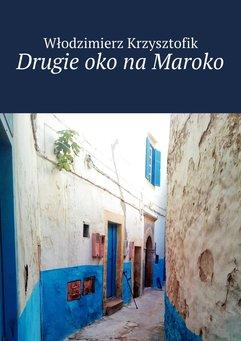 Drugie oko na Maroko