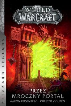 World of Warcraft. World of Warcraft: Przez Mroczny Portal