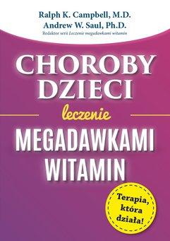 Choroby dzieci. Leczenie megadawkami witamin