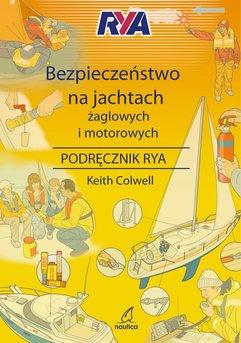 Bezpieczeństwo na jachtach żaglowych i motorowych